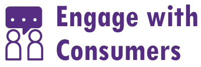 Engage with Consumers