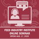 AFIA Invites Industry Newcomers to Virtual Feed Industry Institute
